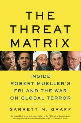 The Threat Matrix: The FBI at War
