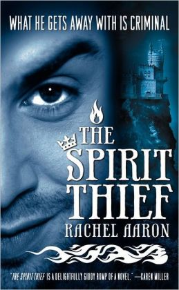 The Spirit Thief (Legend of Eli Monpress Series #1)