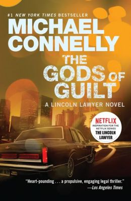 The Gods of Guilt (Mickey Haller Series #5)