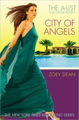 City of Angels (A-List Hollywood Royalty Series #3)