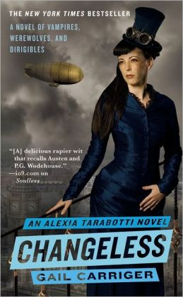 Changeless (Parasol Protectorate Series #2)
