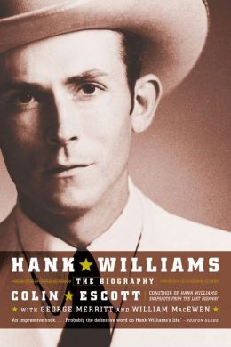 Hank Williams: The Biography
