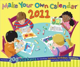 2011 Make Your Own Calendar