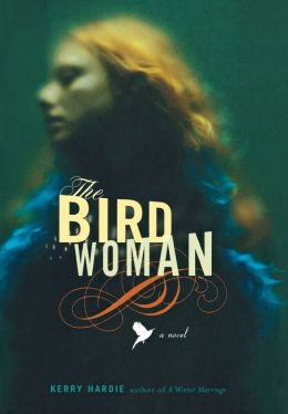 The Bird Woman: A Novel