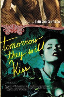 Tomorrow They Will Kiss
