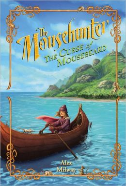 The Curse of Mousebeard (The Mousehunter Series #2)