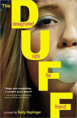 The Duff: Designated Ugly Fat Friend by Kody Keplinger ...
