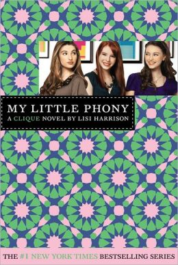 My Little Phony (Clique Series #13)