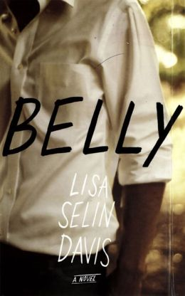 Belly: A Novel