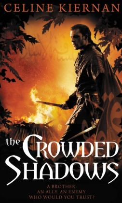 The Crowded Shadows (Moorehawke Trilogy Series #2)