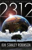 Book Cover Image. Title: 2312, Author: Kim Stanley Robinson