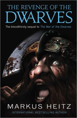 The Revenge of the Dwarves (Dwarves Series #3)