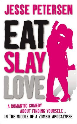 Eat, Slay, Love (Living with the Dead Series #3)