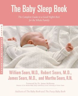 Baby Sleep Book: The Complete Guide to a Good Night's Rest for the Whole Family