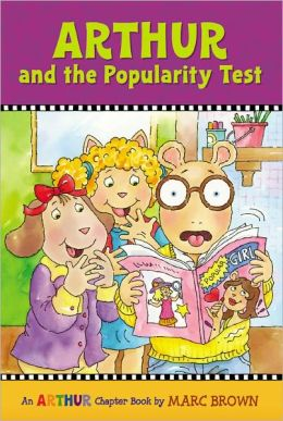 Arthur and the Popularity Test: An Arthur Chapter Book