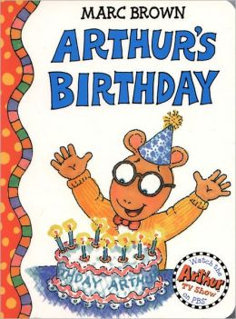 Arthur's Birthday (Arthur Adventures Series)