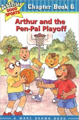 Arthur and the Pen-Pal Playoff: Arthur Good Sports Chapter Book 6
