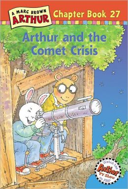 Arthur and the Comet Crisis (Arthur Chapter Book Series #27)
