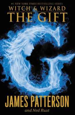 The Gift (Witch and Wizard Series #2)