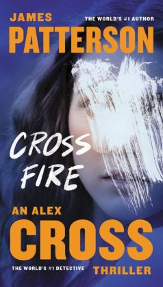 Cross Fire (Alex Cross Series #17)