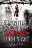 Book Cover Image. Title: The Statistical Probability of Love at First Sight, Author: Jennifer E. Smith