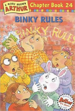 Binky Rules: A Marc Brown Arthur Chapter