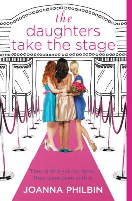 The Daughters Take the Stage (Daughters Series #3)