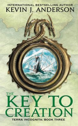 The Key to Creation (Terra Incognita Series #3)