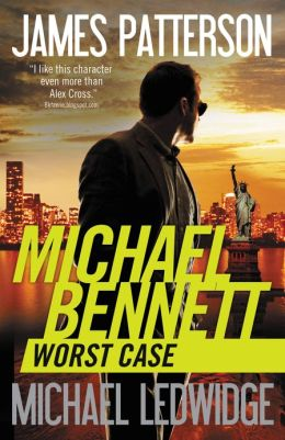 Worst Case Special Edition (Michael Bennett Series #3) by James