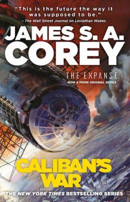 Caliban's War (Expanse Series #2)