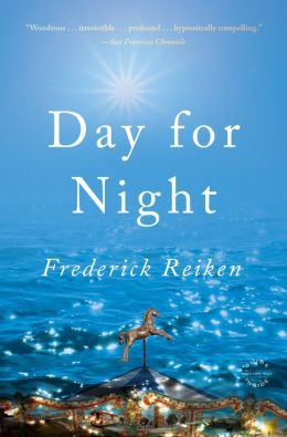 Day for Night: A Novel