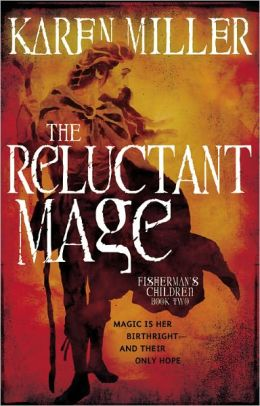 The Reluctant Mage (Fisherman's Children Series #2)