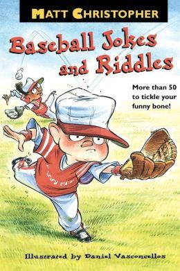 Matt Christopher's Baseball Jokes And Riddles