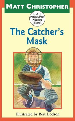 The Catcher's Mask (Peach Street Mudders Series)