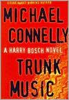 Trunk Music (Harry Bosch Series #5)