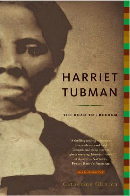 Harriet Tubman: The Road to Freedom