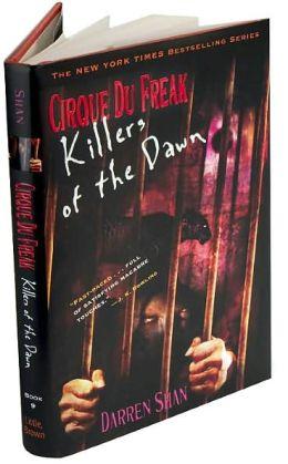 Killers of the Dawn (Cirque Du Freak Series #9)