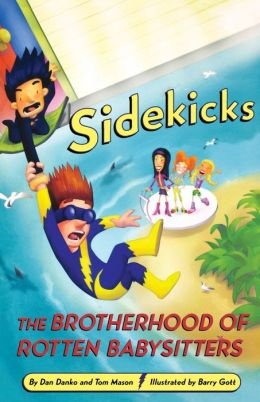 Sidekicks 5: The Brotherhood of Rotten Babysitters