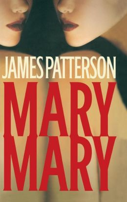 Mary, Mary (Alex Cross Series #11)