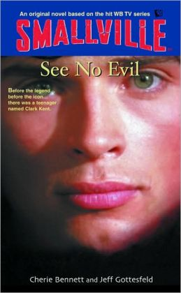 See No Evil (Smallville Series #2)