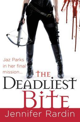 The Deadliest Bite (Jaz Parks Series #8)