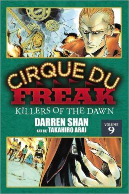 Cirque du Freak Manga, Vol. 9: Killers of the Dawn