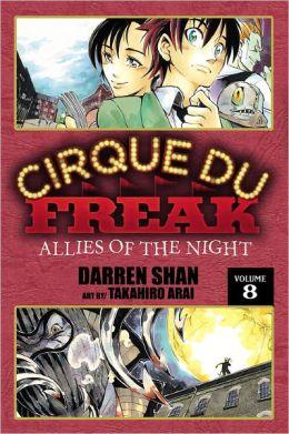 Cirque du Freak Manga, Vol. 8: Allies of the Night