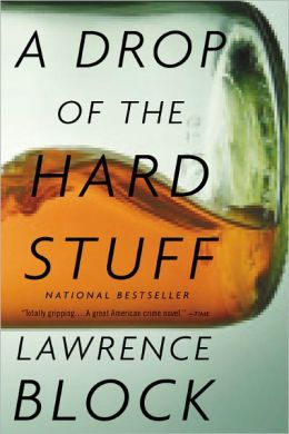 A Drop of the Hard Stuff (Matthew Scudder Series #17)