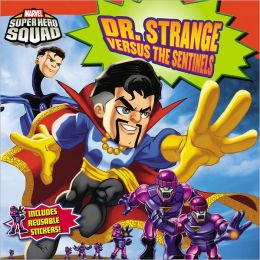 Super Hero Squad: Dr. Strange Versus the Sentinels