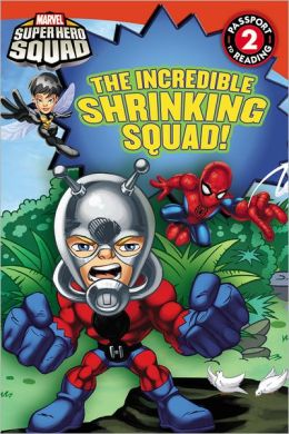 The Incredible Shrinking Squad! (Super Hero Squad)