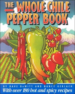 Whole Chile Pepper Book