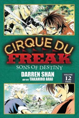 Cirque Du Freak Manga, Vol. 12: Sons of Destiny