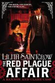 Book Cover Image. Title: The Red Plague Affair (Bannon and Clare Series #2), Author: Lilith Saintcrow