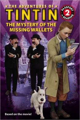 The Mystery of the Missing Wallets (The Adventures of Tintin Series)